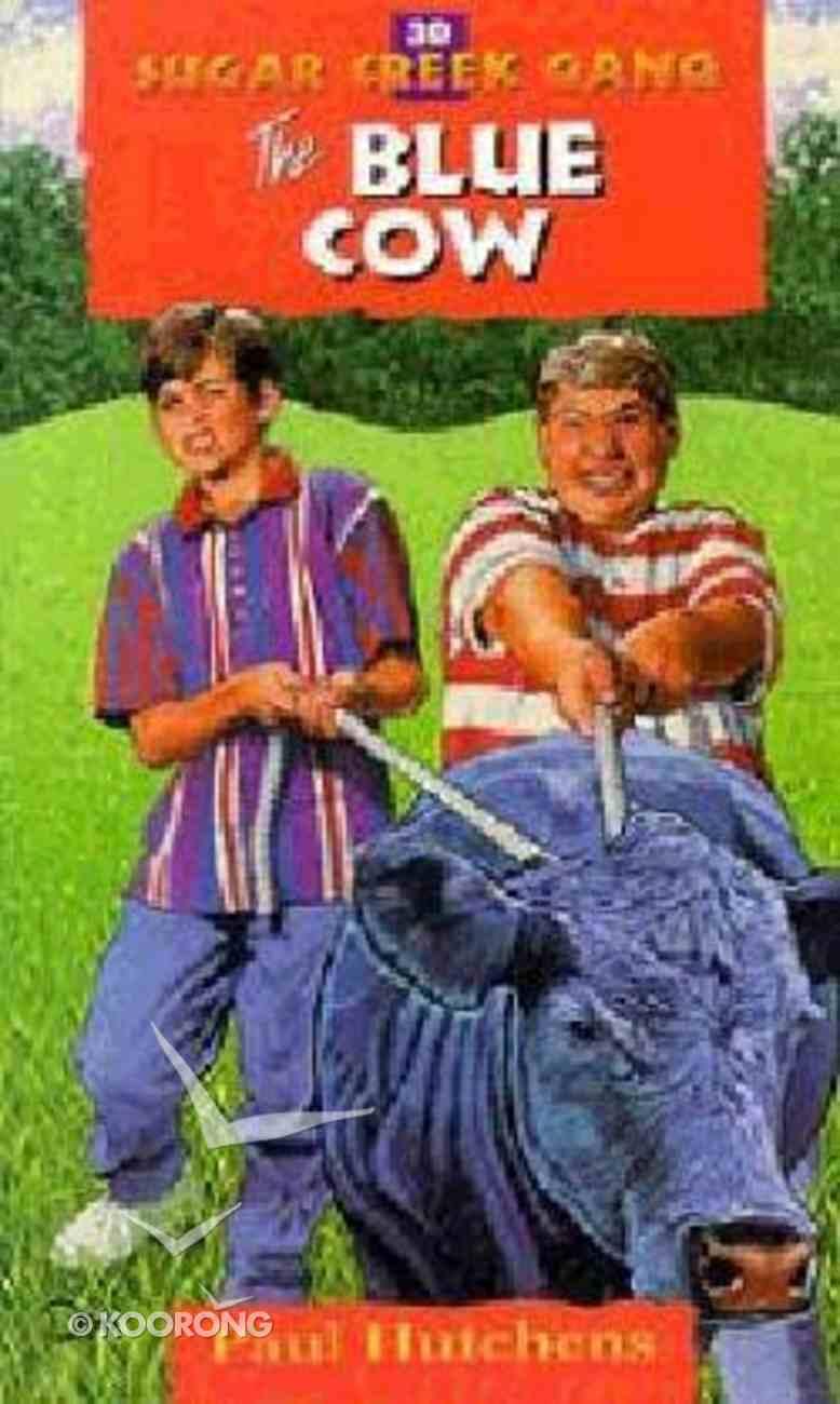 Blue Cow (#30 in Sugar Creek Gang Series) Paperback
