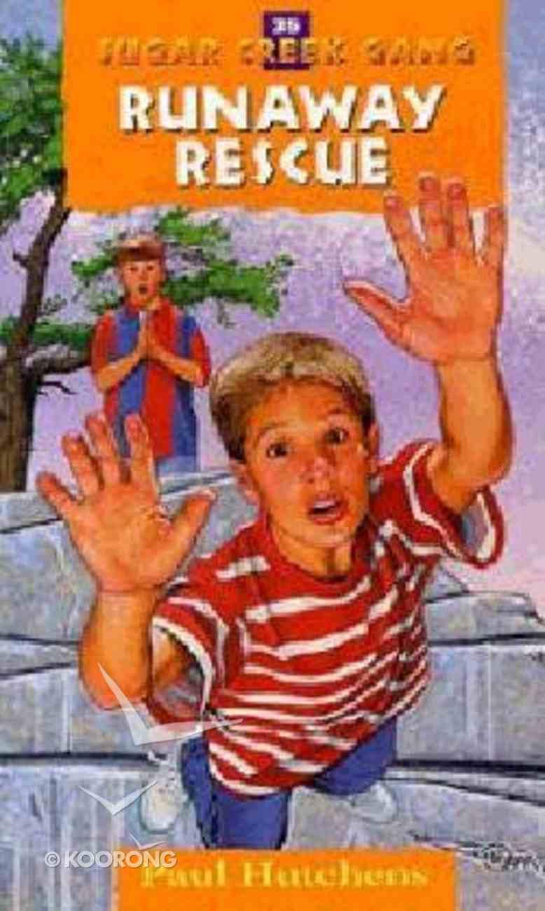 Runaway Rescue (1999) (#35 in Sugar Creek Gang Series) Paperback