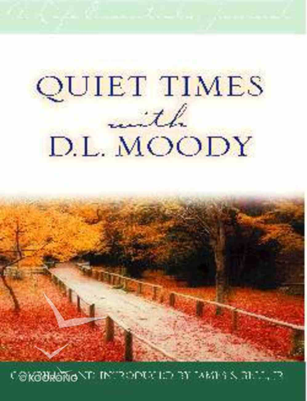 Quiet Times With D L Moody Hardback