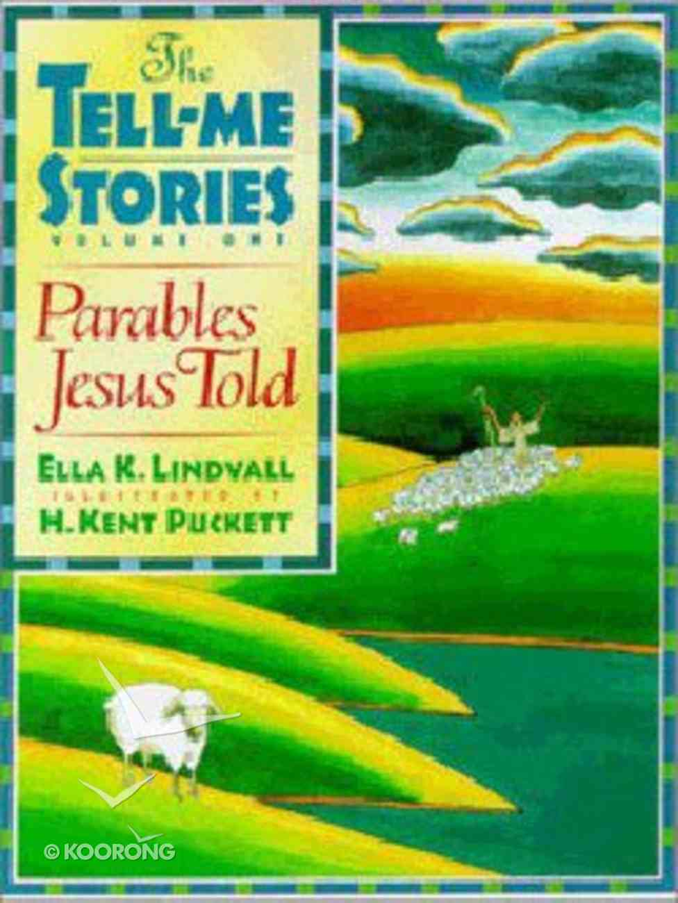 Tell Me Stories #01: Parables Jesus Told Hardback