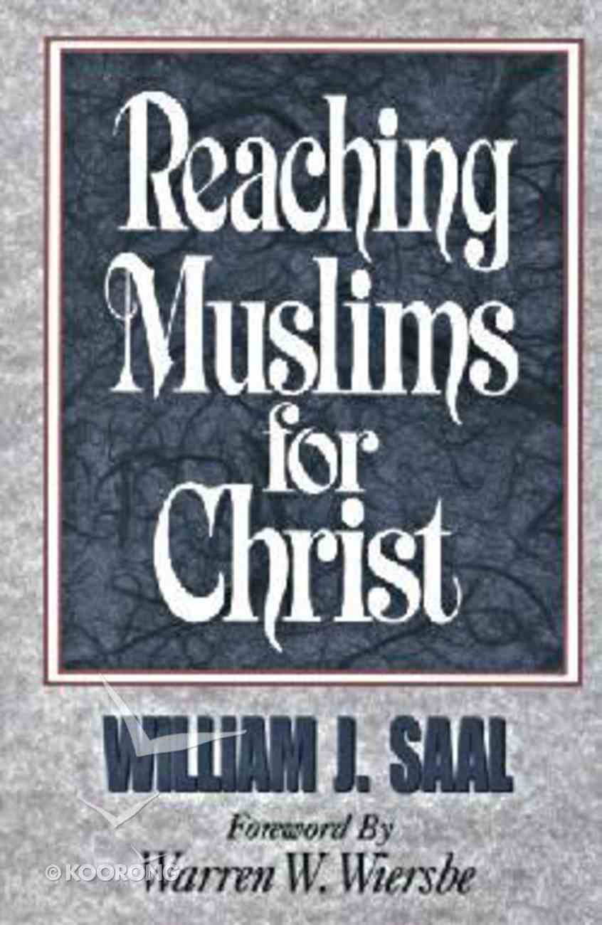Reaching Muslims For Christ Paperback