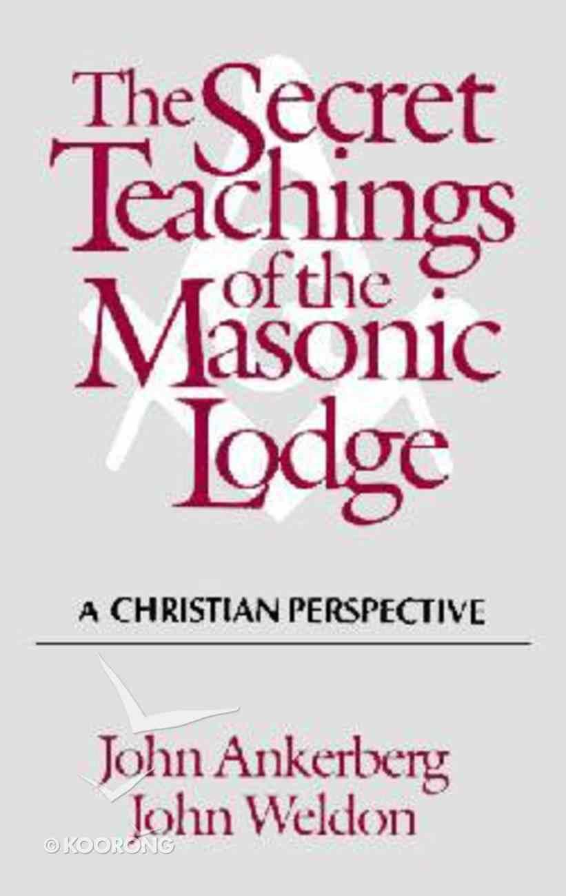 Secret Teachings of the Masonic Lodge Paperback