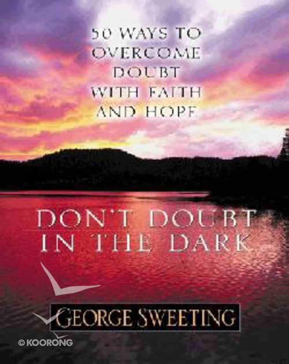 Don't Doubt in the Dark Paperback