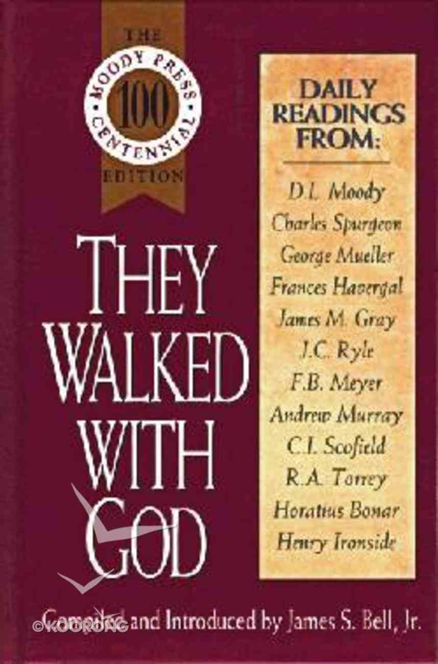 They Walked With God Hardback