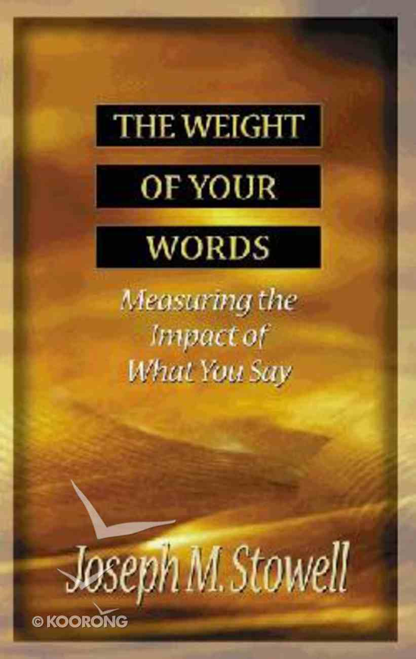 Weight of Your Words Paperback