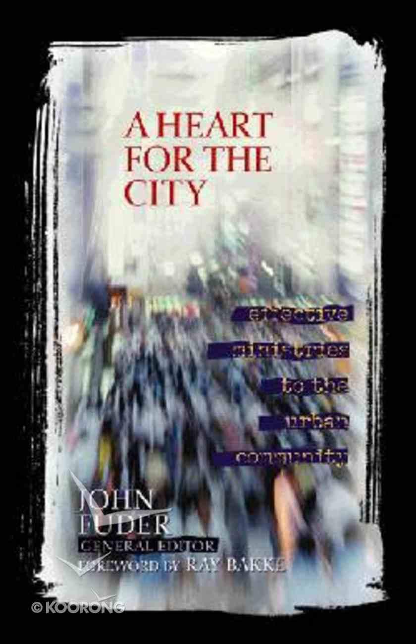 A Heart For the City Hardback