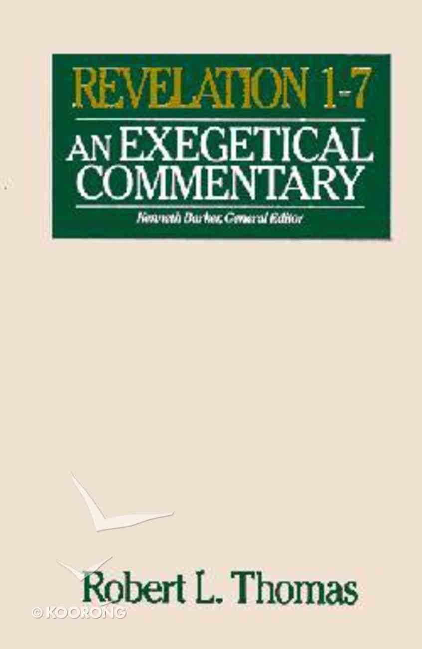 Wycliffe Ex Revelation 1-7 (Wycliffe Exegetical Series) Hardback