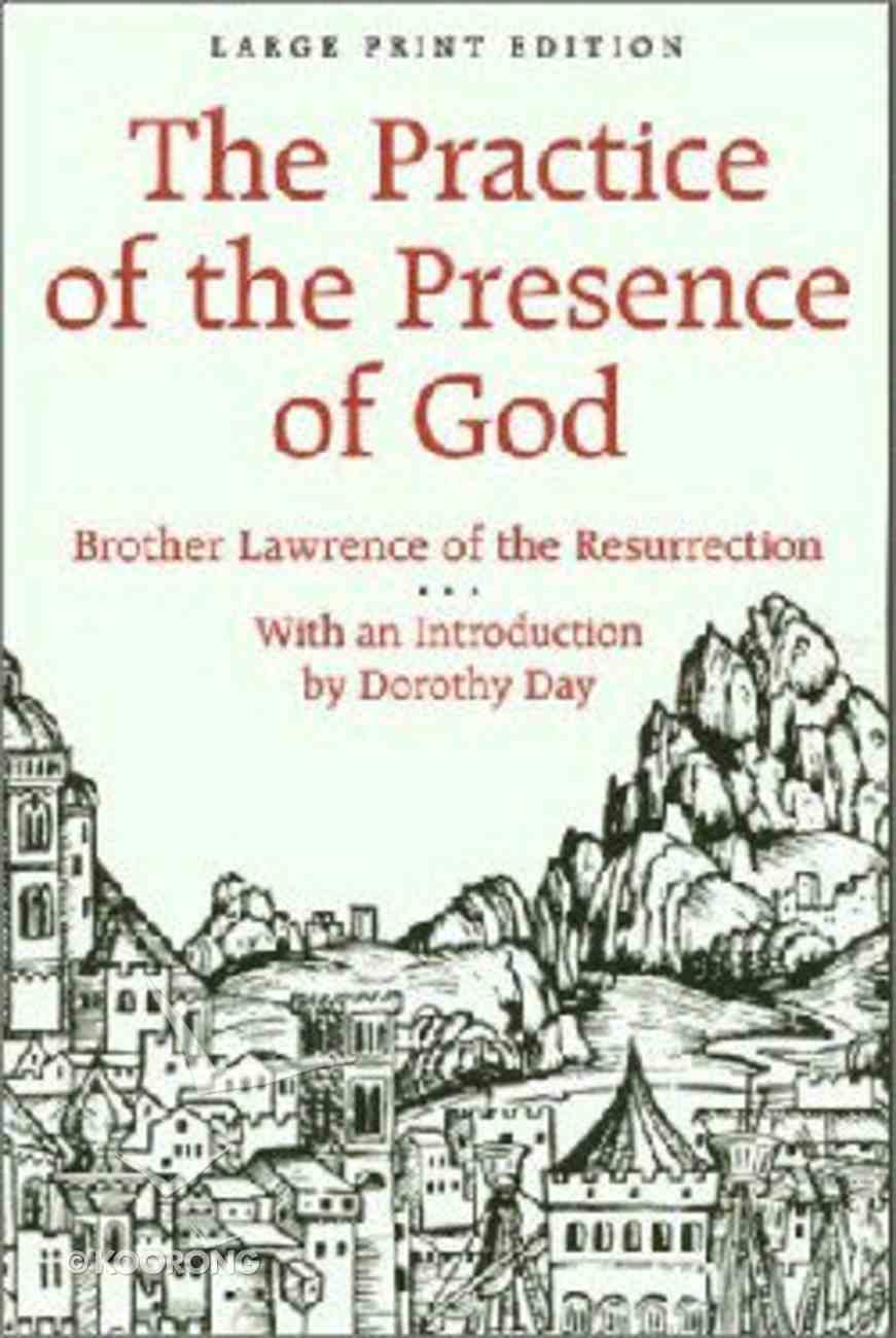 The Practice of the Presence of God (Large Print) Paperback