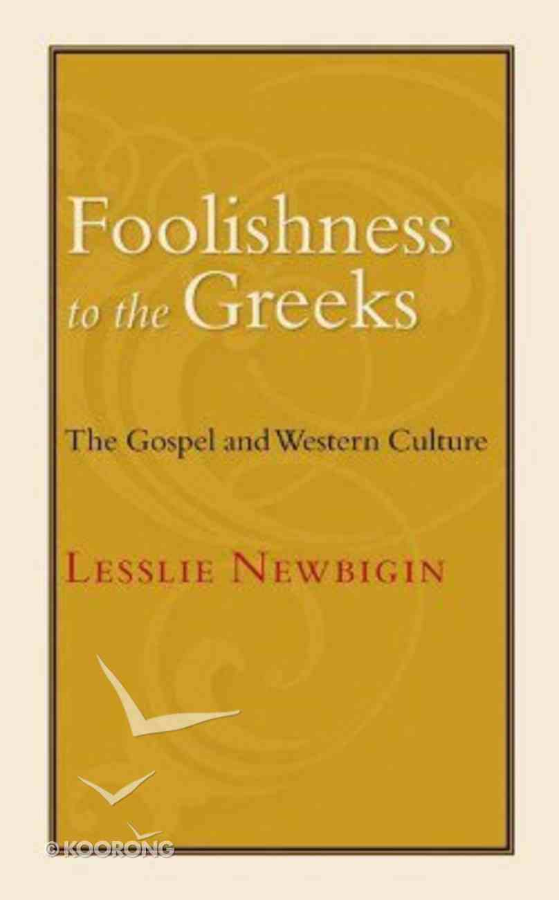 Foolishness to the Greeks Paperback