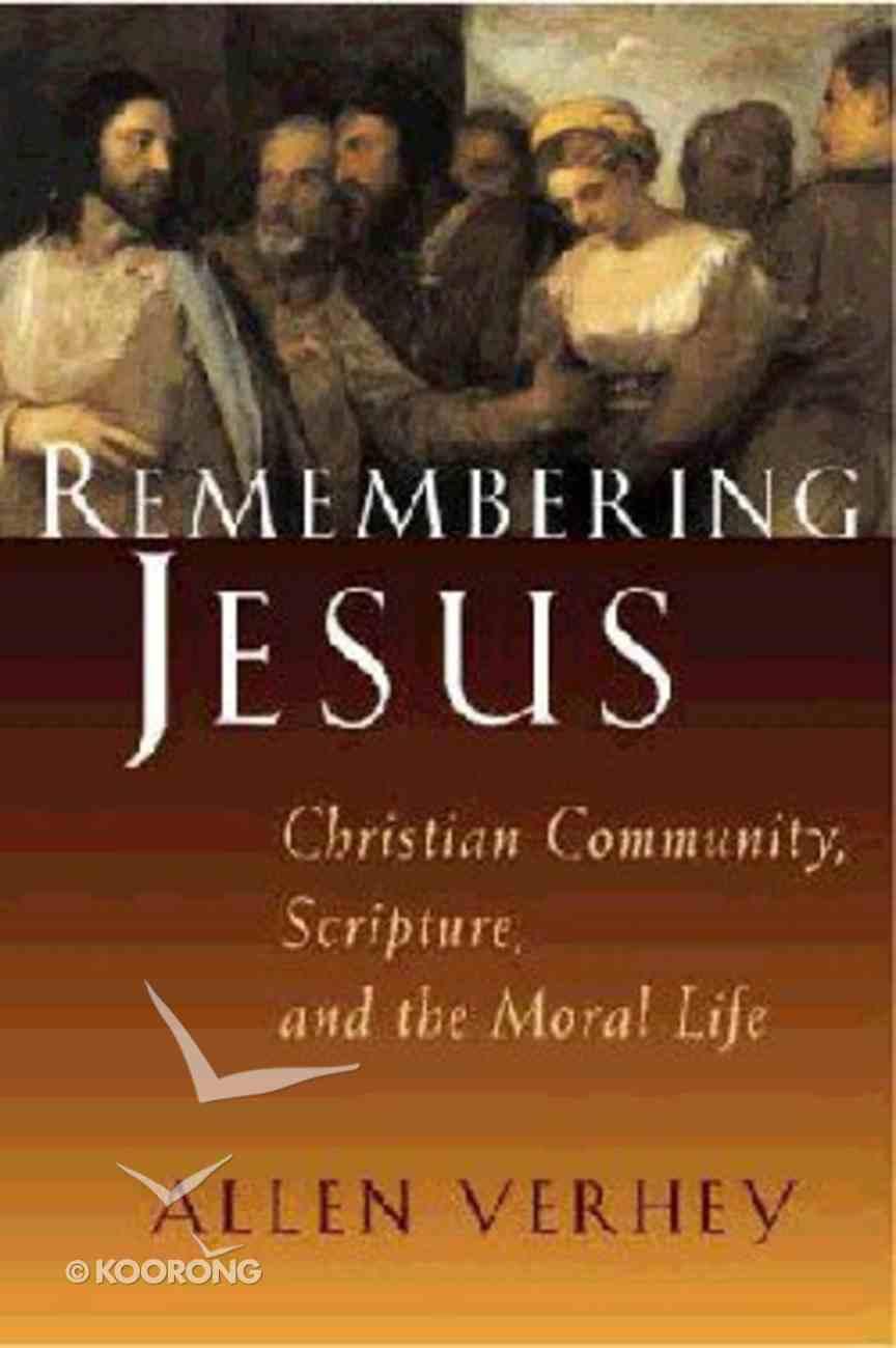 Remembering Jesus Hardback