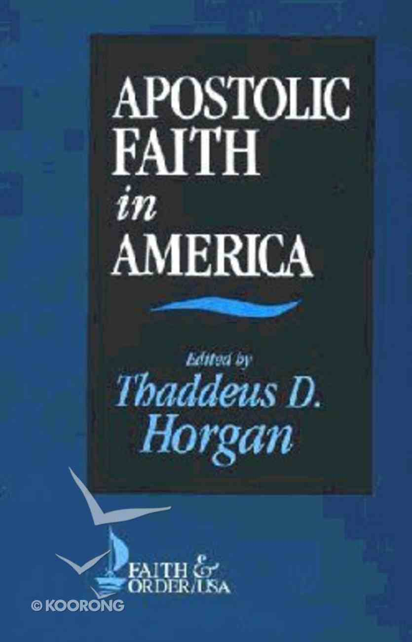 Apostolic Faith in America Paperback