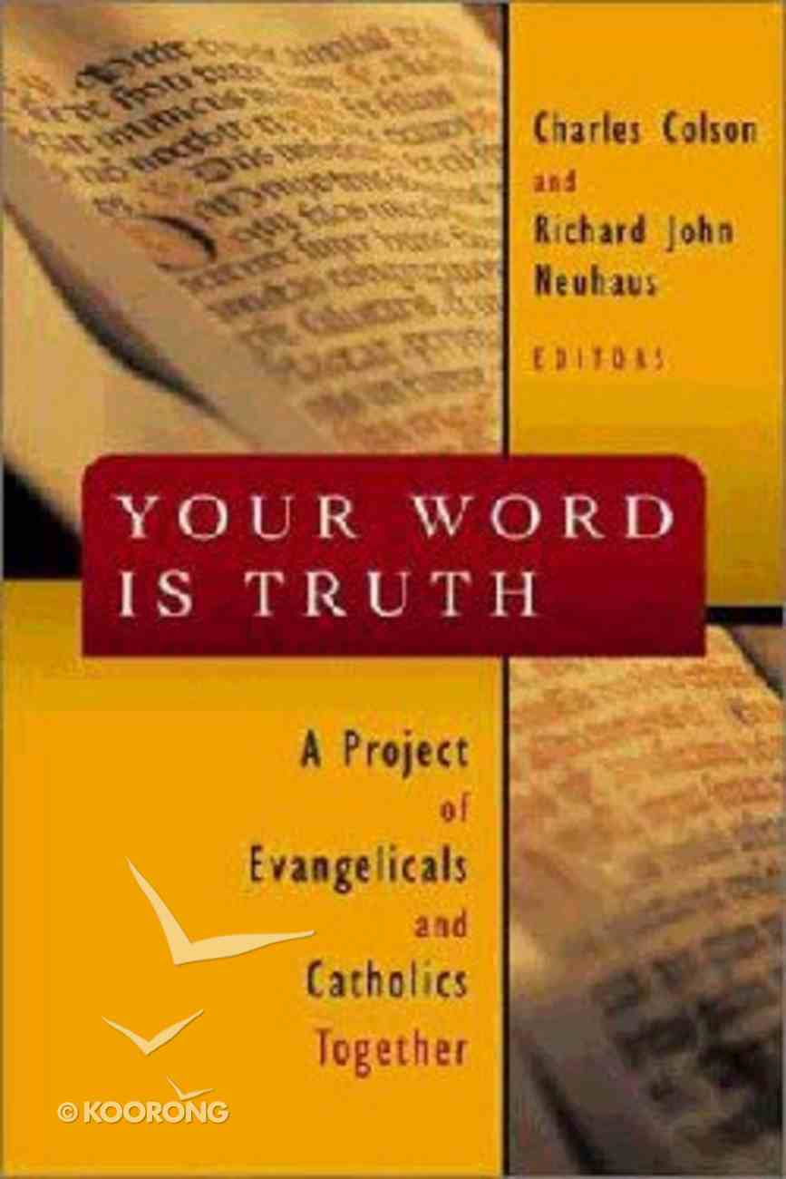 Your Word is Truth Paperback