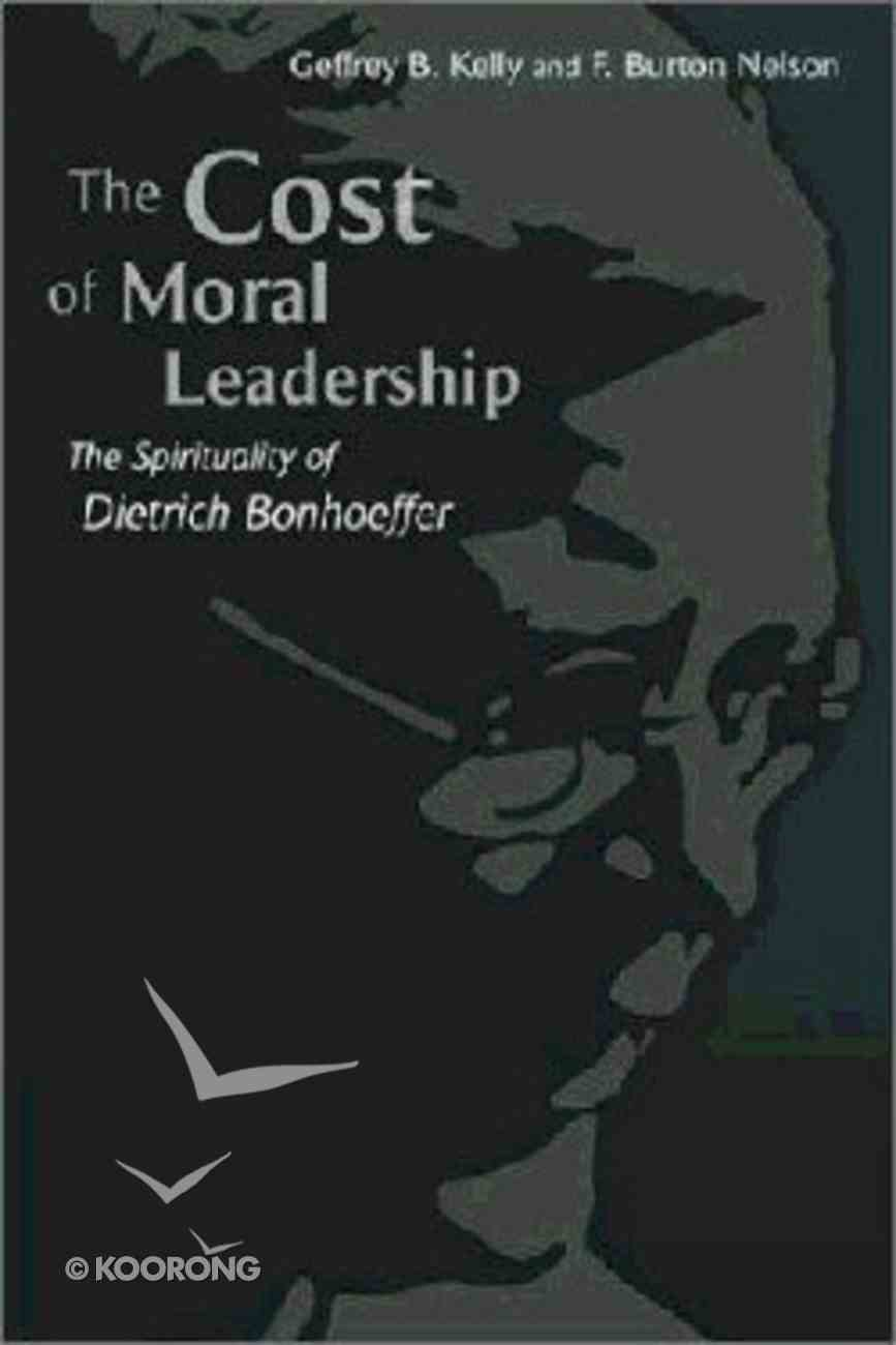 The Cost of Moral Leadership Paperback