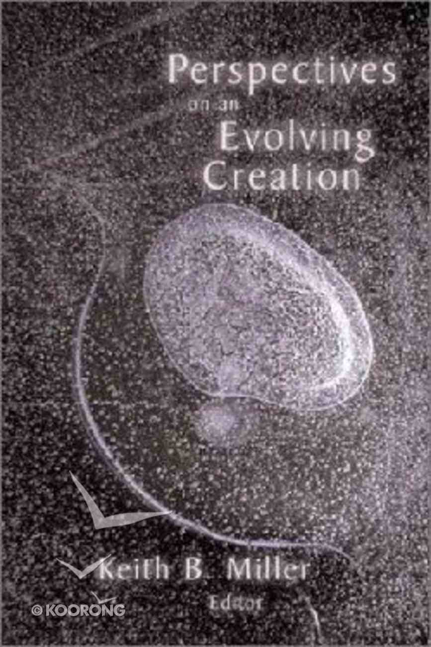 Perspectives on An Evolving Creation Paperback