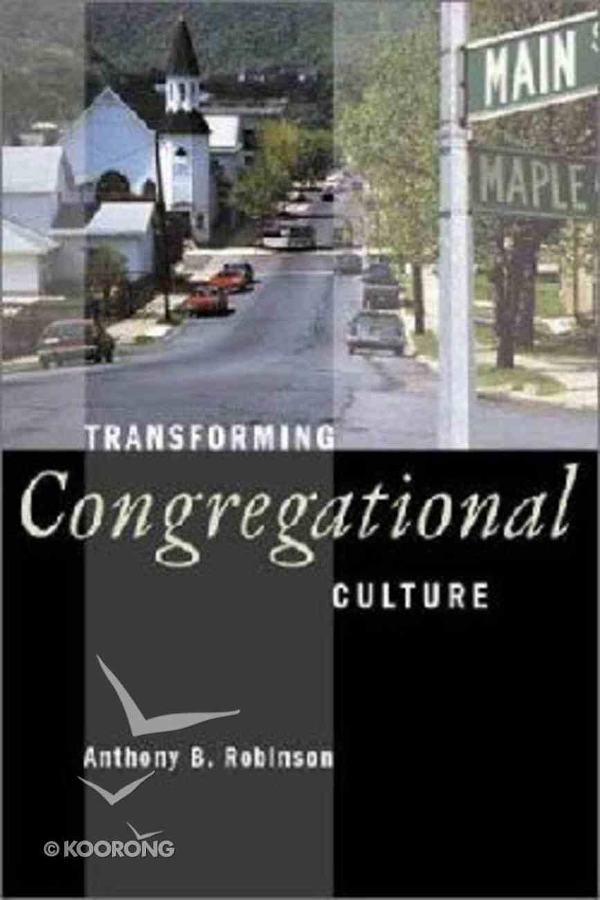 Transforming Congregational Culture Paperback