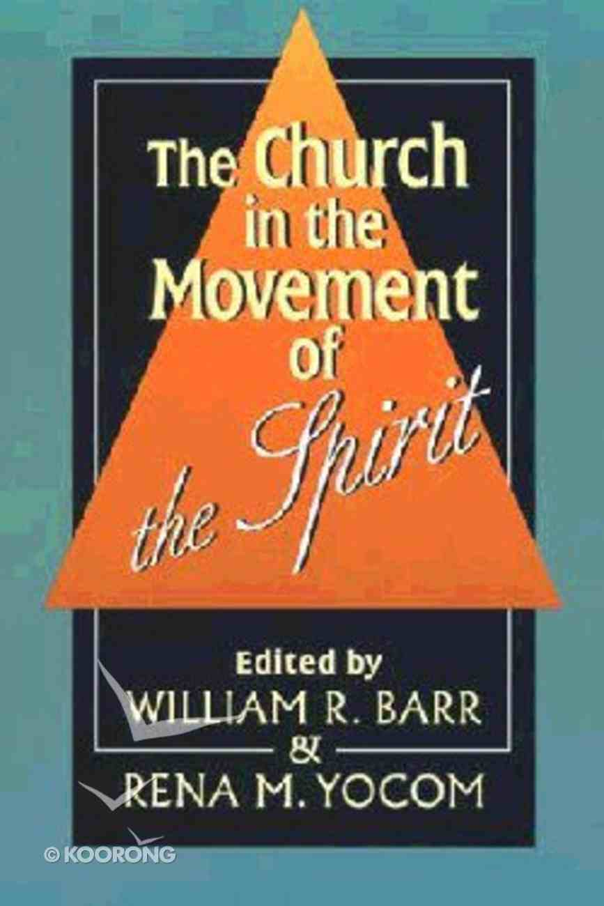 The Church in the Movement of the Spirit Paperback