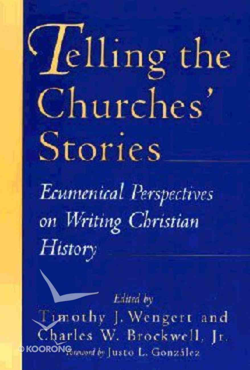 Telling the Churches' Stories Paperback
