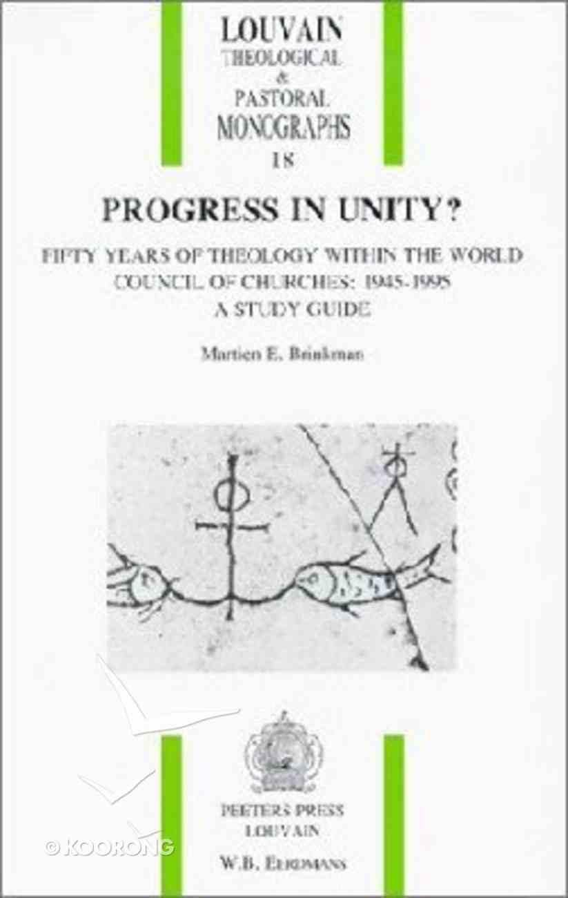 Progress in Unity? Paperback