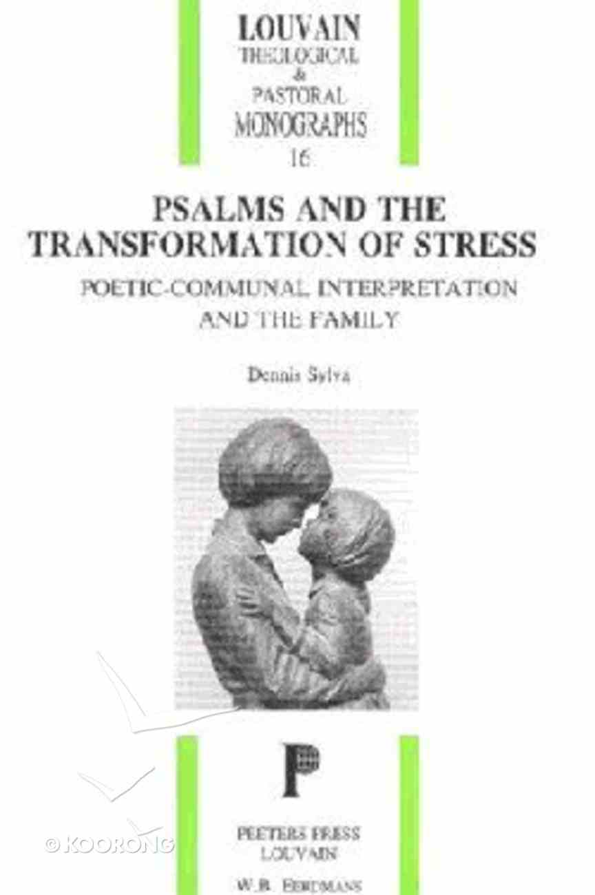 Psalms and the Transformation of Stress Paperback