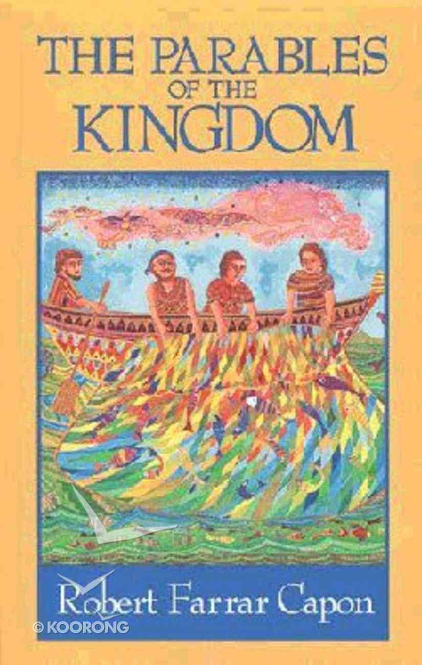 The Parables of the Kingdom Paperback