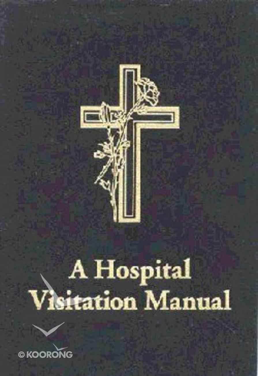 Hospital Visitation Manual Paperback