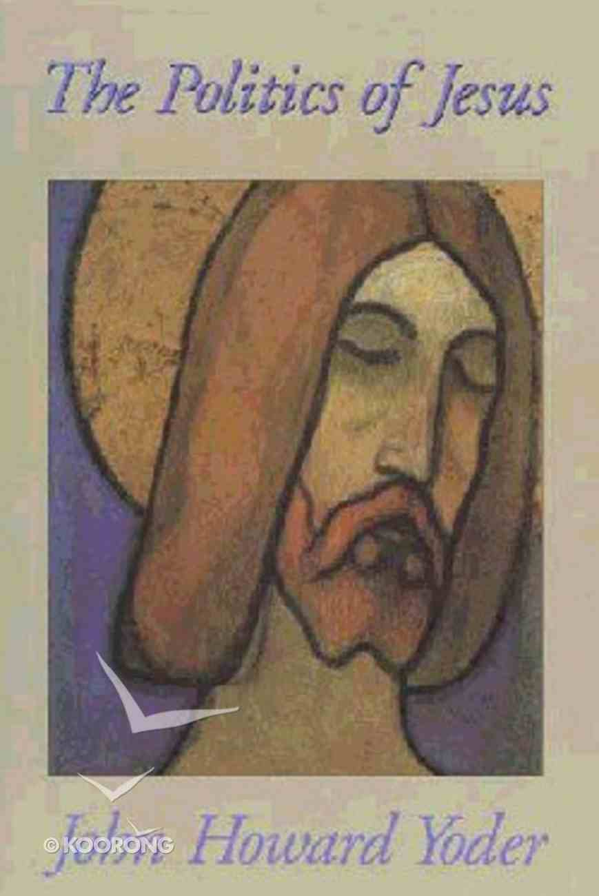 Politics of Jesus Paperback