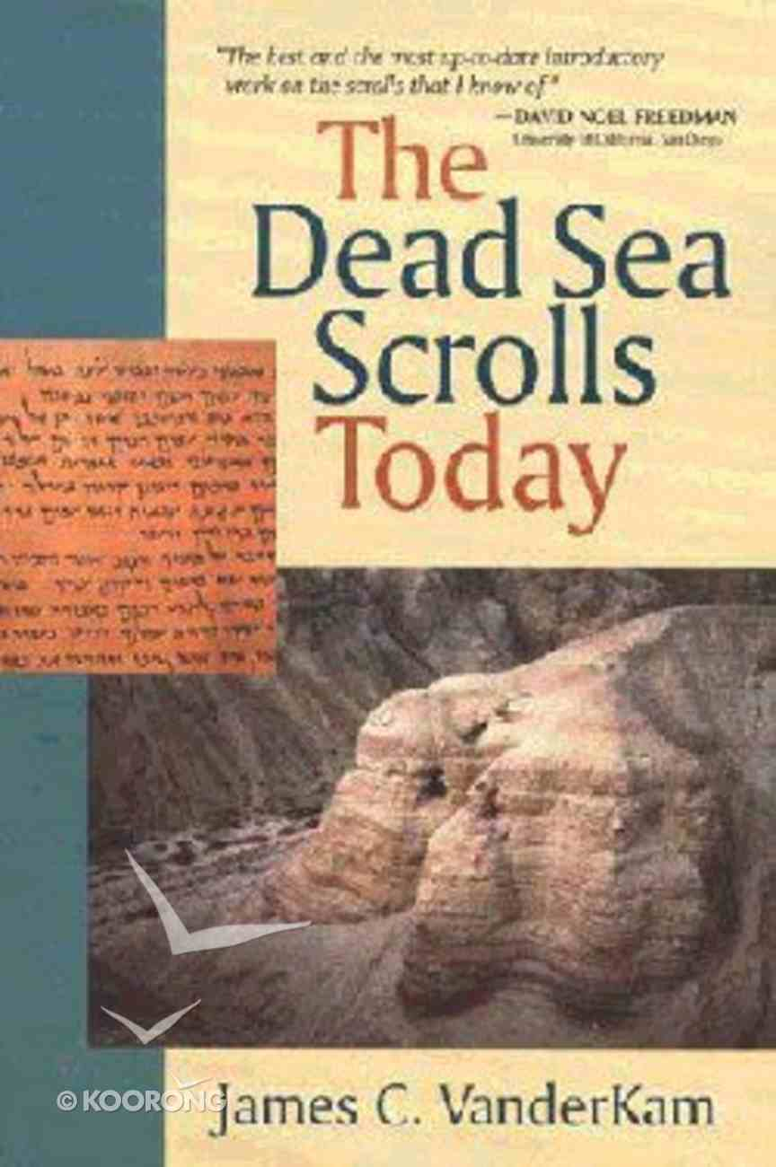 The Dead Sea Scrolls Today Paperback