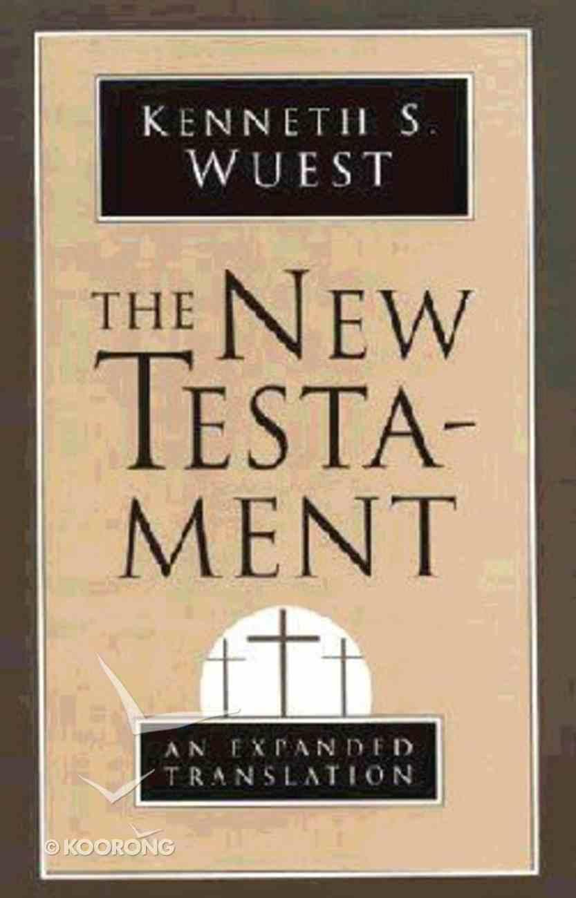 The New Testament (Expanded Translation) Paperback