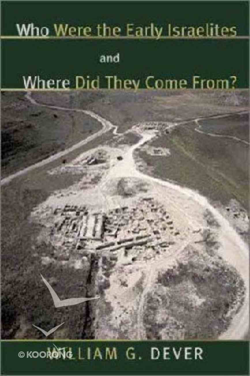 Who Were the Israelites and Where Did They Come From? Hardback