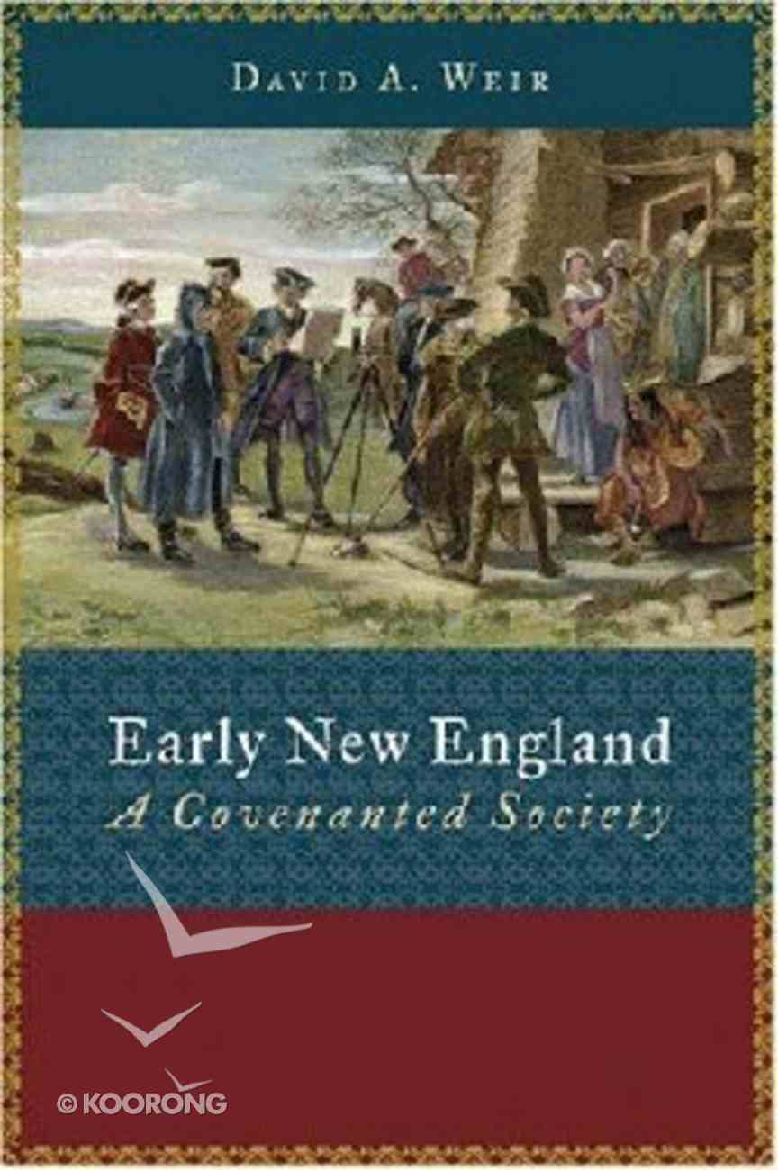 Early New England (Emory University Studies In Law And Religion Series) Paperback