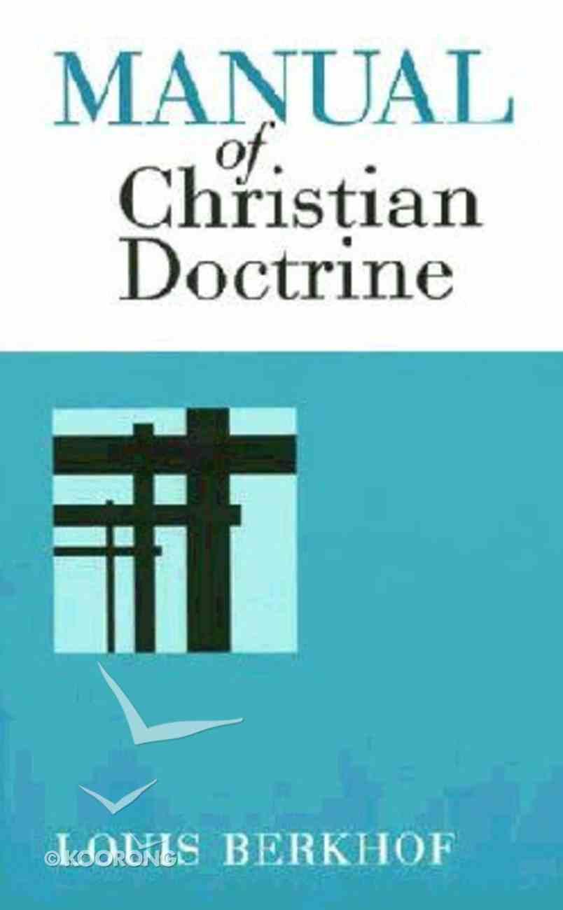 Manual of Christian Doctrine Paperback