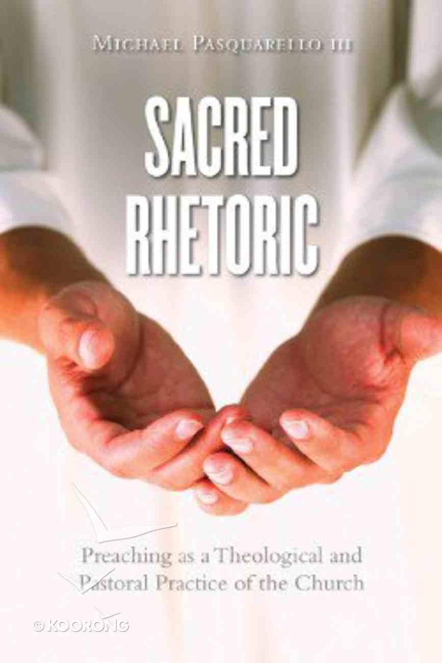Sacred Rhetoric Paperback