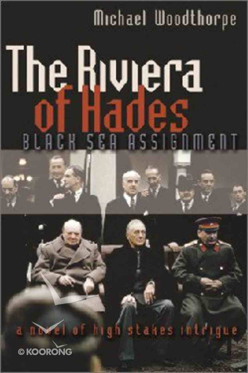 The Riviera of Hades Hardback