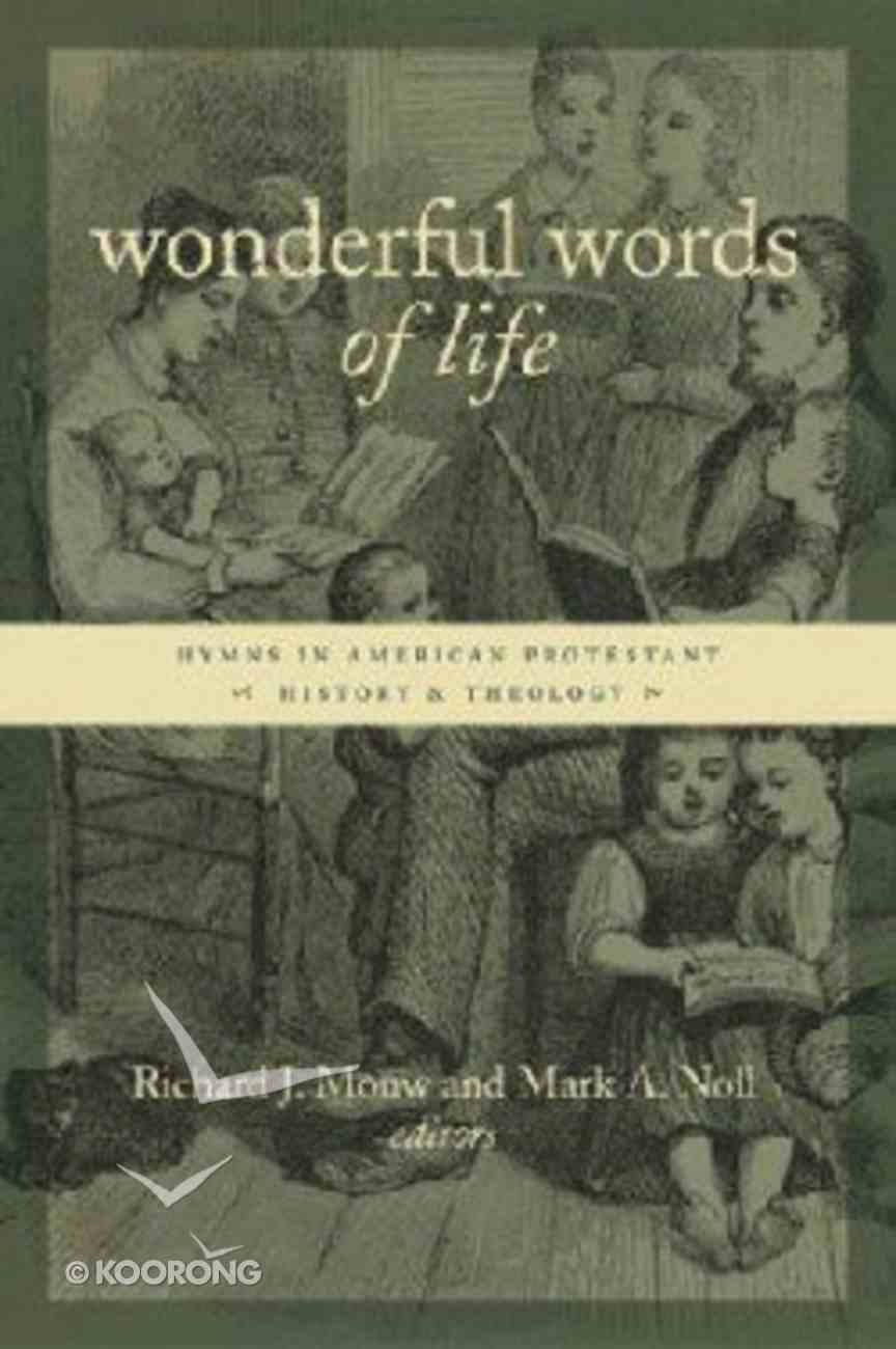 Wonderful Words of Life (Calvin Institute Of Christian Worship Liturgical Studies Series) Paperback