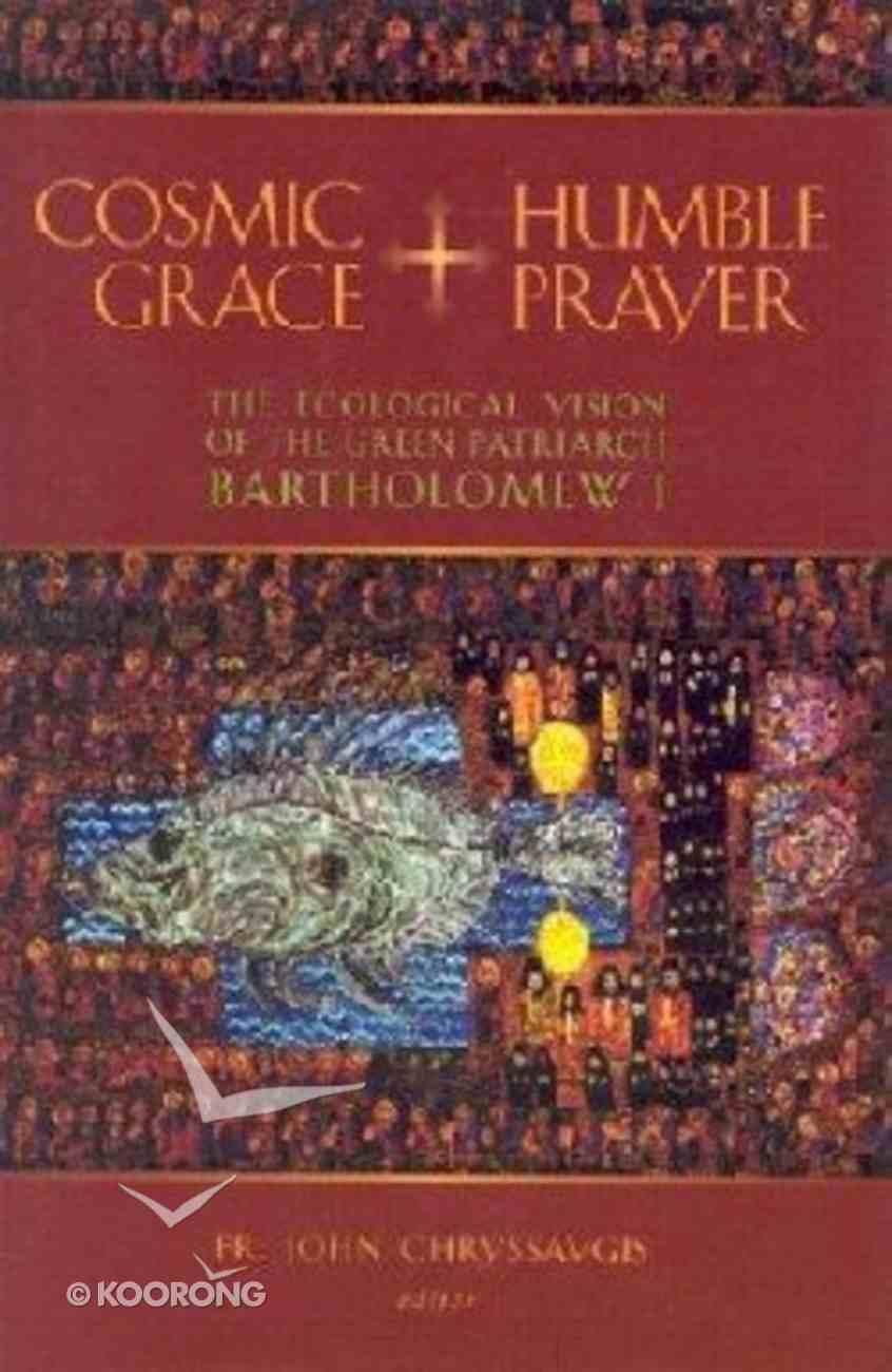 Cosmic Grace, Humble Prayer Hardback