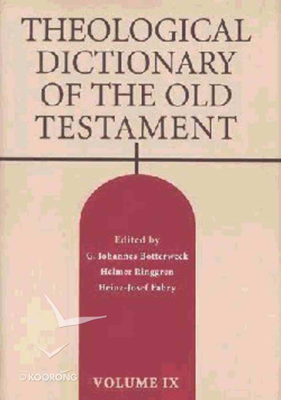 Theological Dictionary of the Old Testament (#09 in Theological Dictionary Of The Old Testament Series) Hardback