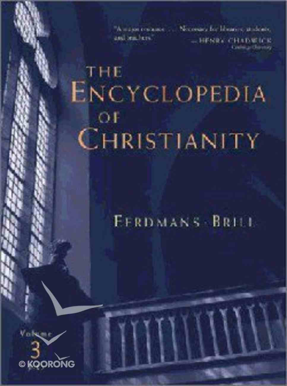 Encyclopedia of Christianity, the (5 Volume Set) (Vol 3: J-o) Hardback