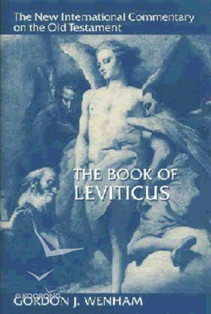 The Book of Leviticus (New International Commentary On The Old Testament Series) Hardback