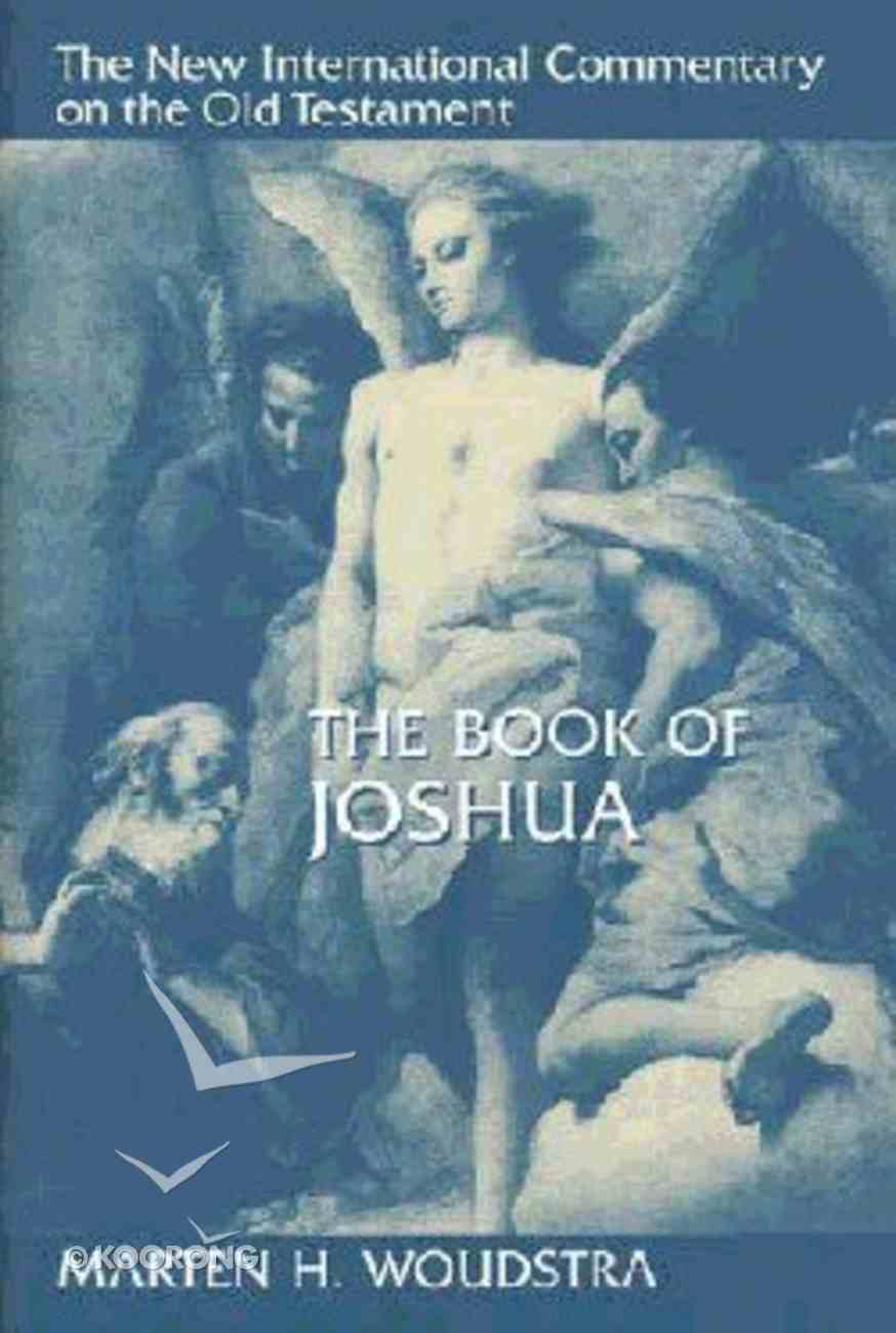 The Book of Joshua (New International Commentary On The Old Testament Series) Hardback