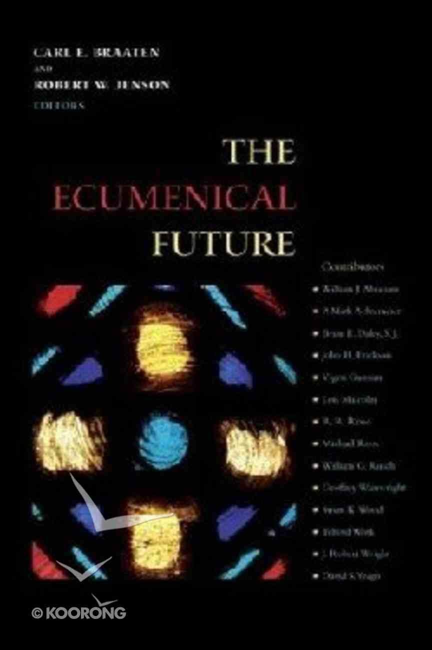 The Ecumenical Future Paperback