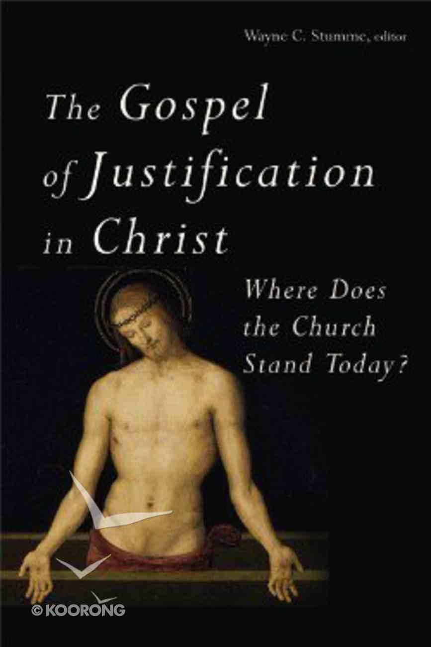 The Gospel of Justification in Christ Paperback