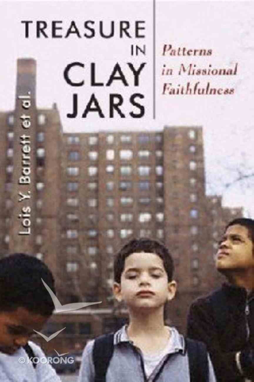 Treasure in Clay Jars (The Gospel And Culture Series) Paperback