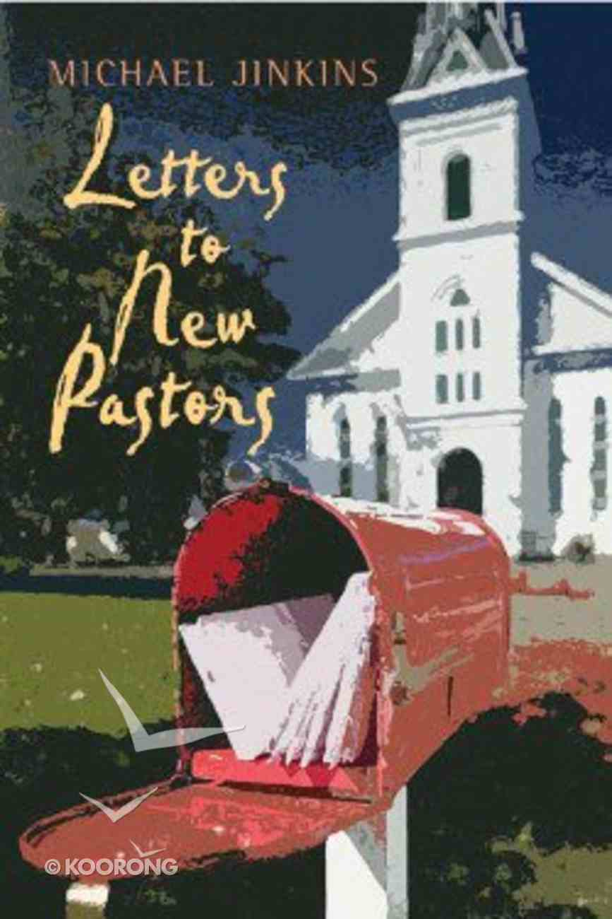 Letters to New Pastors Paperback