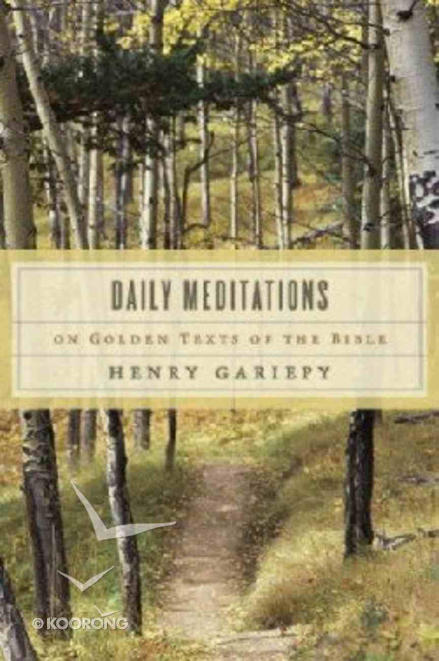Daily Meditations on Golden Texts of the Bible Paperback