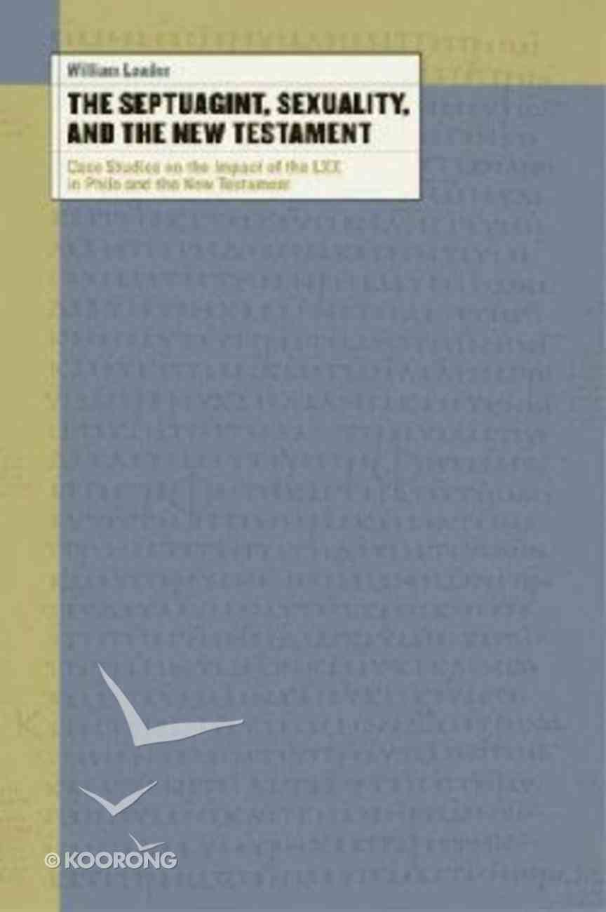 The Septuagint, Sexuality, and the New Testament Paperback