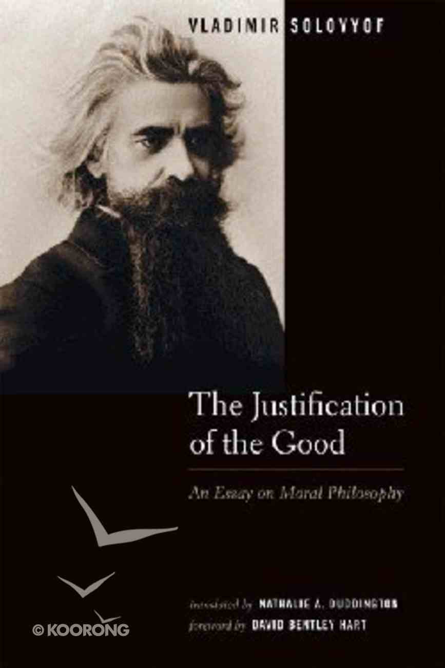 The Justification of the Good Paperback