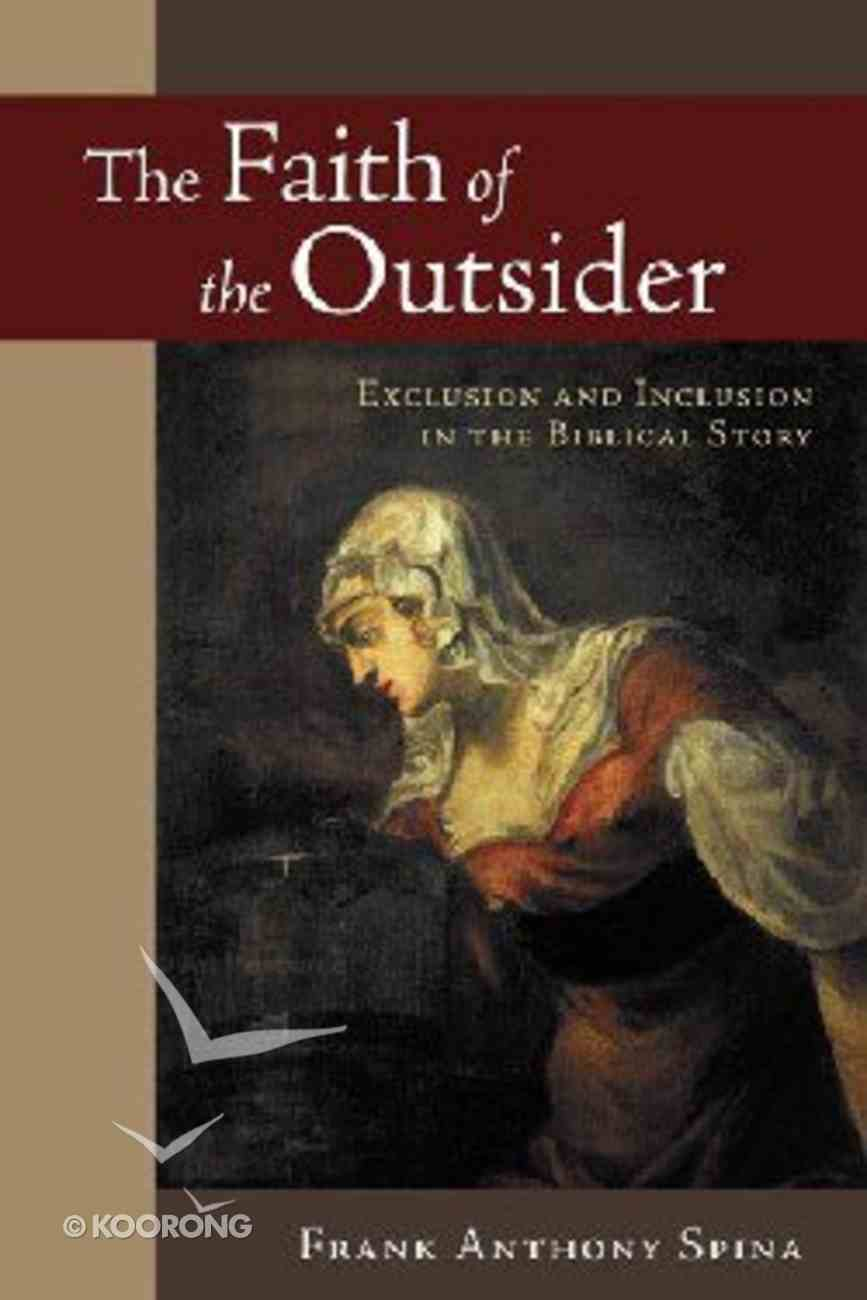 The Faith of the Outsider Paperback