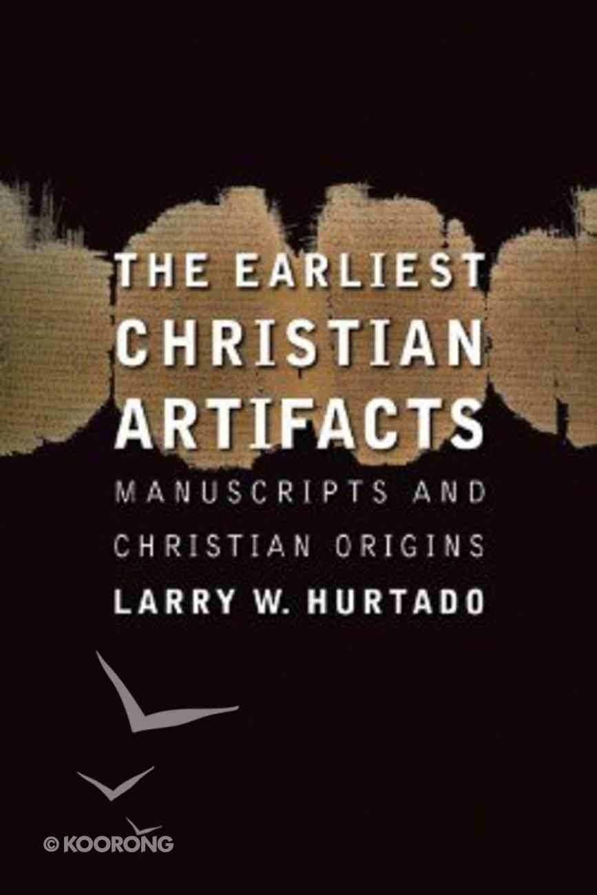 The Earliest Christian Artifacts Paperback