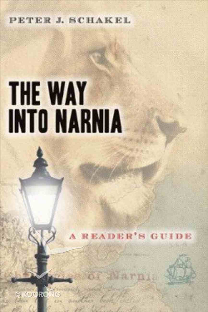 The Way Into Narnia: A Reader's Guide Paperback