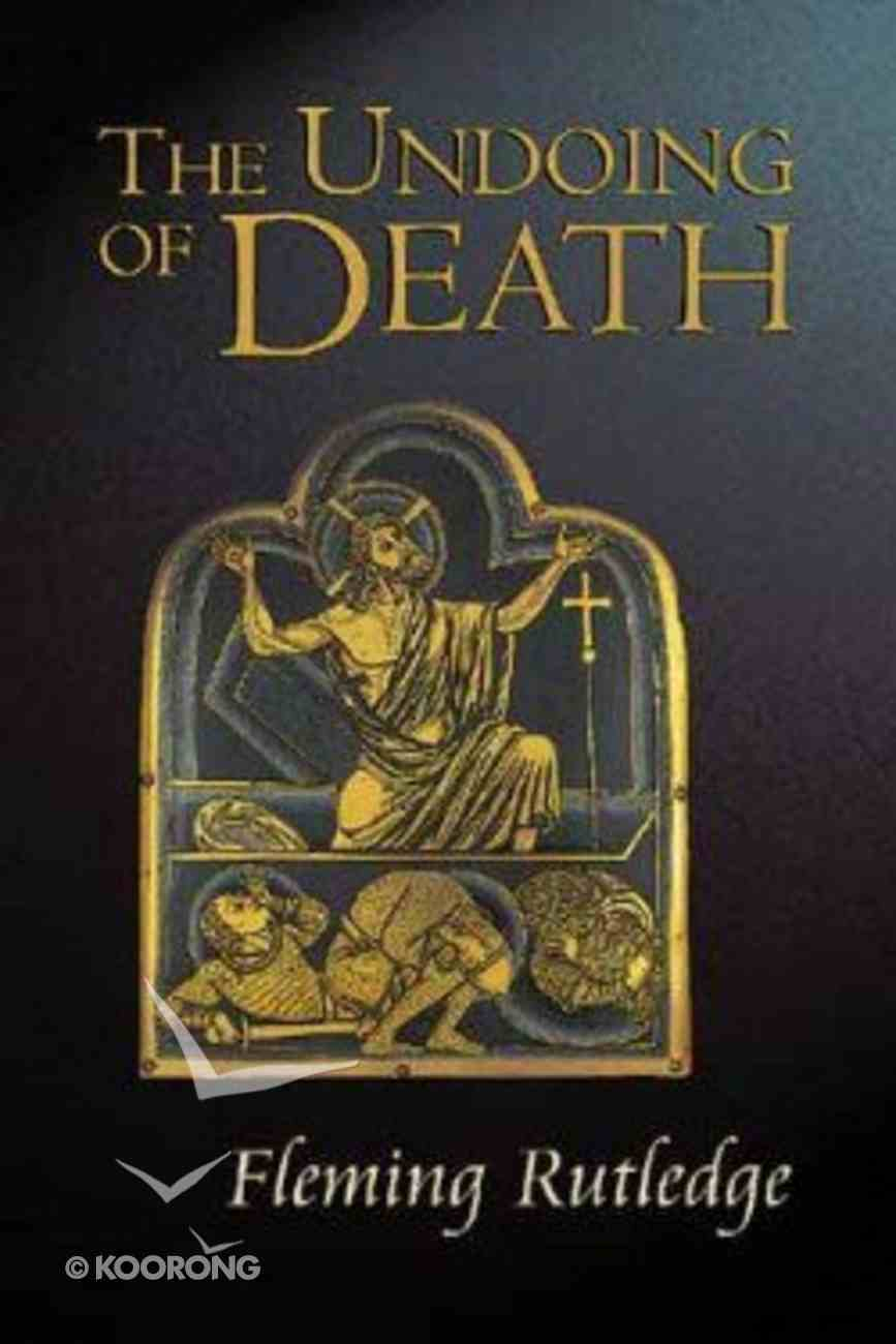 The Undoing of Death Paperback